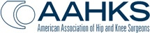 American Association of Hip and Knee Surgeons - AAHKS